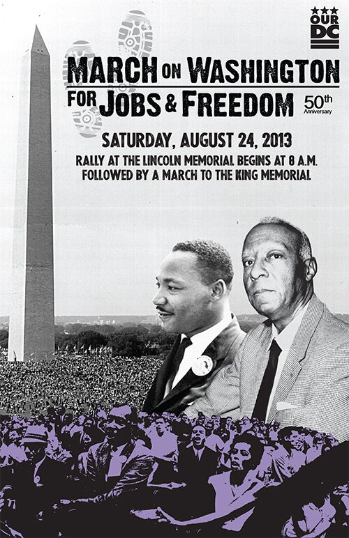 Join us for the 50th anniversary of the March on Washington. March for jobs and freedom. Rally at the Lincoln Memorial begins at 8 A.M. This will be followed by a march to the MLK Memorial.